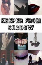 Keeper From Shadow by Petraaaaaa