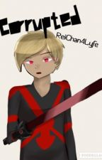 Corrupted | Laurmau FanFiction  by The_Laurmau_Army