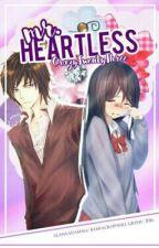 Mr. Heartless (On-Hold) by CrazyTwentyThree