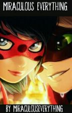 Miraculous Ladybug Oneshots, Stories And More by MiraculousEverything