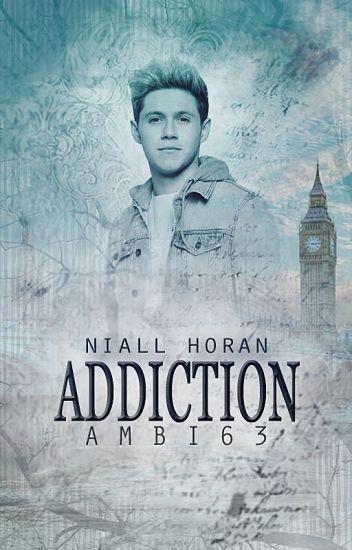 Addiction| Niall Horan