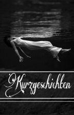 ~Kurzgeschichten~ by Talina_Tara