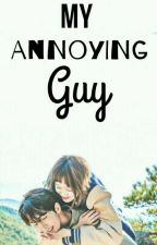 My Annoying Guy by bunnymexxx