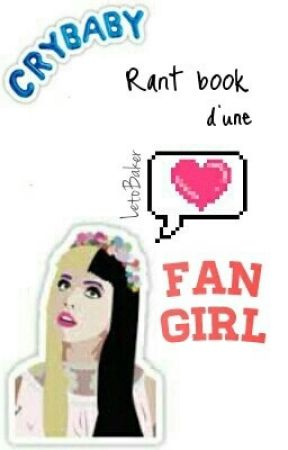 Rantbook d'une Fangirl by LetoBaker