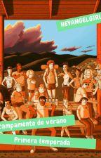 Campamento De Verano. by HeyAngelGirl