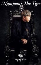 •Namjoon is the type• by -kpoper-