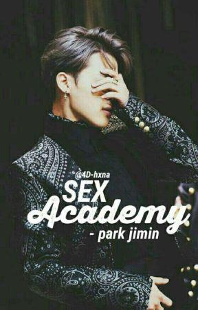 Sex Academy - Chapter 9 - Wattpad