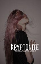 kryptonite ➤ z.m by PandaAchocolatado