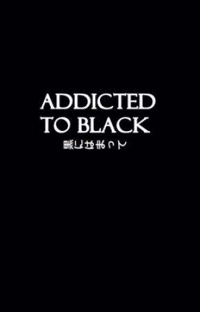 Addicted To Black || h.s by MyaSprinkles