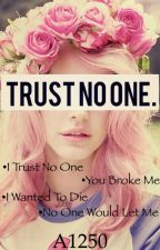 TRUST NO ONE (rough editing) by a12b50