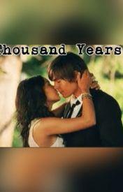 A Thousand Years ( Hudges x Efron ) by HeyItsAmae