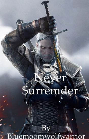 Never Surrender (The Witcher)