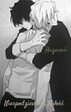 Niespodziewana Miłość    YAOI by Haganaii