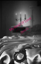 My Kind Of Love (Lesbian) by JazzyS1232