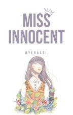 ❀ Miss Innocent [Mark Lee; Privated] by hyerassi