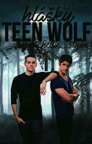Hlášky Teen Wolf ✔