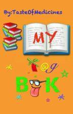 MY TAG BOOK by TasteOfMedicines