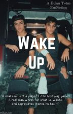 Wake Up by DolanLovrr
