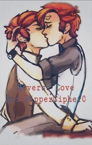 Reverse Love [Dipcest]