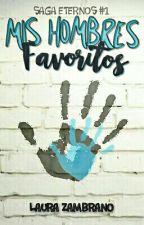 Mis hombres favoritos [SIN EDITAR] by Musiapasionada1010