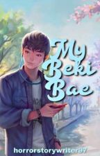 My Beki Bae (Sungjae x Kim So Hyun) by horrorstorywriter97