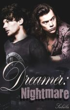 Dreamer: Nightmare / Larry Stylinson /Book 2/ by Sabulis