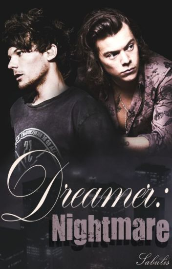 Dreamer: Nightmare / Larry Stylinson /Book 2/