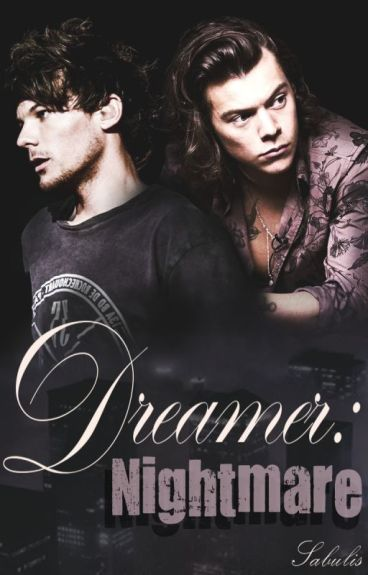 Dreamer: Nightmare / Larry Stylinson / Book 2 /