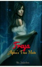 Freya (Alpha's True Mate) by Ms_JulieAnn