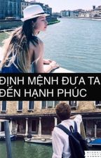 [FANFIC GILENCHI] ĐỊNH MỆNH ĐƯA TA ĐẾN HẠNH PHÚC  by bunbunlazy