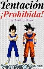 Tentacion Prohibida(Goku & Vegeta) by Anett_Otaku