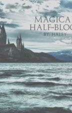 Magical Half-blood by Ocean_writer3