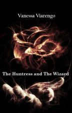The Huntress and The Wizard by VanessaWinchester99