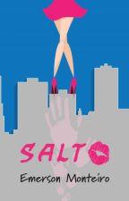Salto (Irmandade Rosa 1) by EmersonMenesesMontei