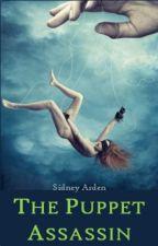 The Puppet Assassin [TTR sequel] by SidneyArden