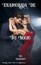 Enamorada de mi Socio ♡ by Maquii27