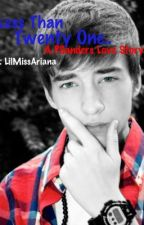Less Than Twenty One..[A Peyton Sanders Love Story] by LilMissAriana