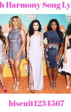 Fifth Harmony Song Lyrics by biscuit1234567