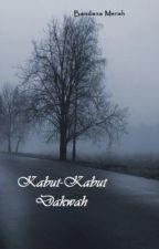 KABUT-KABUT DAKWAH by NathaNala