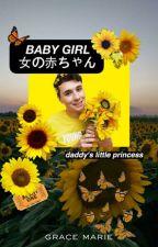 Babygirl》d.h by weyheyniall1