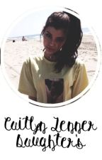 Caitlyn Jenner Daughter's by novelsll