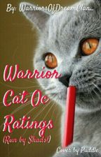 Warrior Cats OC Ratings by WarriorsOfDreamClan_