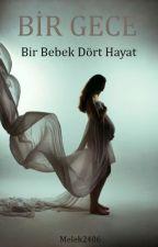 Bir Gece by Melekk2406