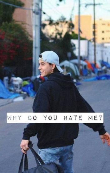 Why Do You Hate Me? | Nash Grier | Befejezett.
