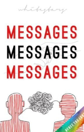 Messages | gxg by charliewhitestars