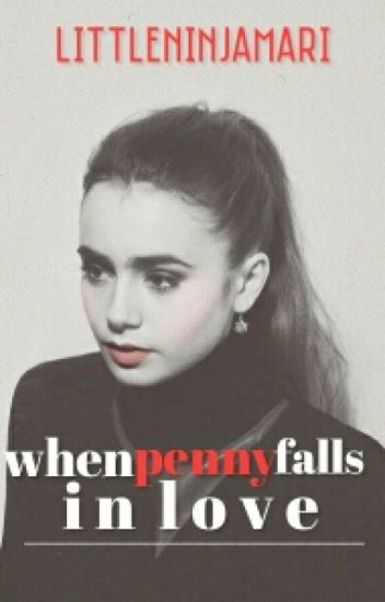 When Penny Falls In Love (On Hold)
