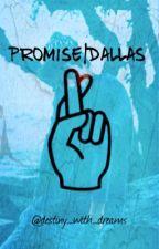 Promise| Dallas (Magyar verzió) by itskittibraun01
