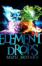 Element Drops by Mizu_Hotaru