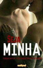 Seja Minha ♡ by MicheleRodenco