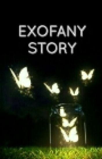 Exofany Story ✔